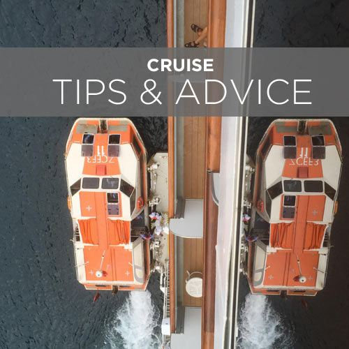 Your best cruise advice & tips
