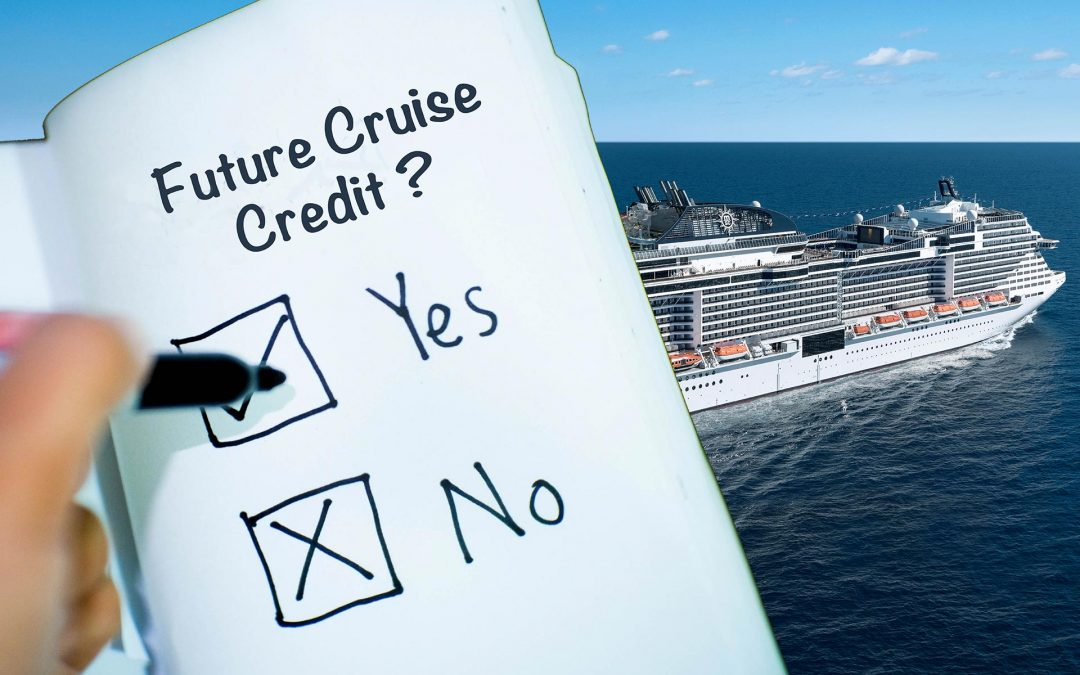 Should I take a Future Cruise Credit or a Cash Refund?