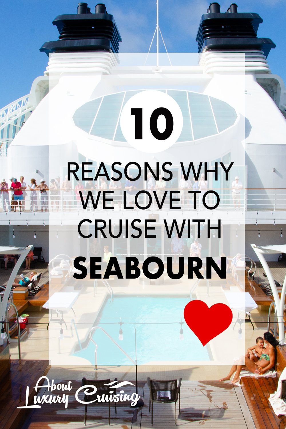 why we love to cruise with Seabourn